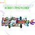 SLIDE BÀI GIẢNG - Robot công nghiệp (Bộ môn Máy & Tự động hóa)