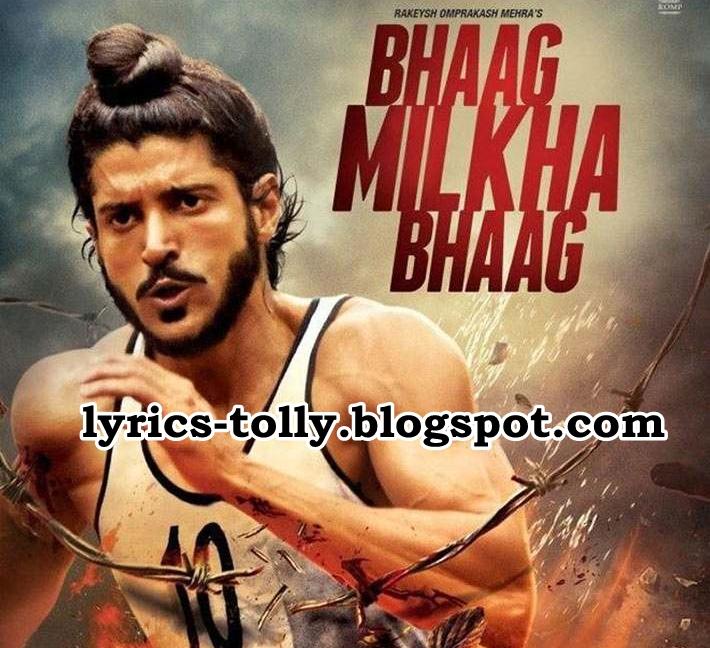 Tere Yaar Bathere Ne Song: Lyrics World: Zinda Hai Toh Song Lyrics : Bhaag Milkha