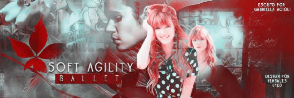 BC: Soft Agility - Ballet (Gabriella Acioli)