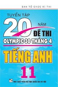 Tuyển Tập 20 Năm Đề Thi Olympic Tiếng Anh 11