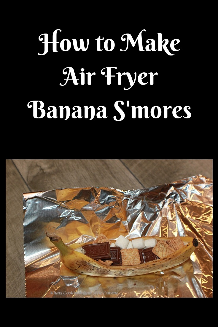 this is a recipe on how to make Bananas in the air fryer into  a S'mores dessert