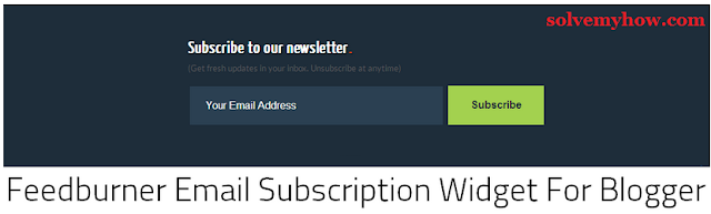 feedburner email subscription box/widget for blogger