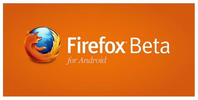 Mozilla ready to take on Chrome on Android platform with launch of Firefox Beta
