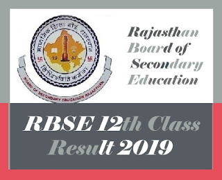 Rajasthan Board 12th Result 2019, RBSE 12th Class Results 2019, Rajasthan SSE Result 2019