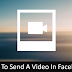 How to Send Video In Facebook