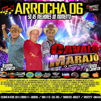 CD ARROCHA VOL.06 CAVALO DO MARAJÓ 2017