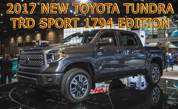 2017 New Toyota Tundra TRD Sport  1794  Edition  Platinum and Limited