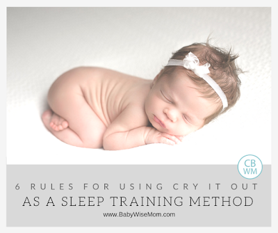 Six rules to follow for using cry it out as your sleep training method | sleep training method | #babysleep #sleeptrainingmethod