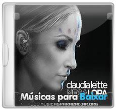 CLAUDIA LEITTE CD NEGALORA BAIXAR