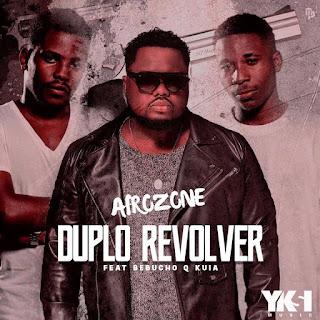 AfroZone ft. Bebucho Q Kuia - Duplo Revolver (Afro House)