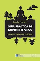http://blog.rasgoaudaz.com/2017/05/guia-practica-de-mindfulness.html