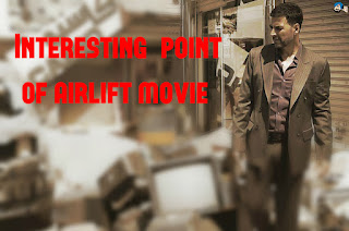 Some Noticeable information about airlift movie – 2016