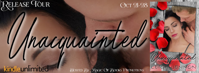 Release Tour & Giveaway - UNACQUAINTED by Leigh Lennon