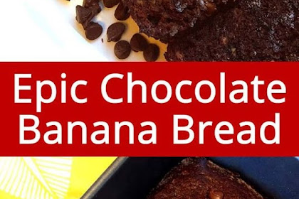 Best Ever Double Chocolate Banana Bread
