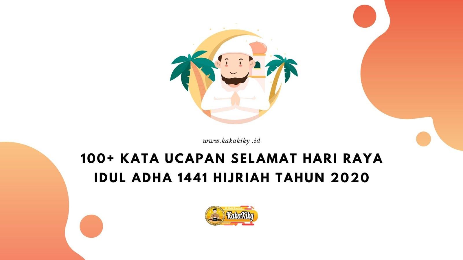 50 Kata Ucapan Selamat Hari Raya Idul Adha 1441 Hijriah Tahun 2020 Kakakiky Blog Edukasi
