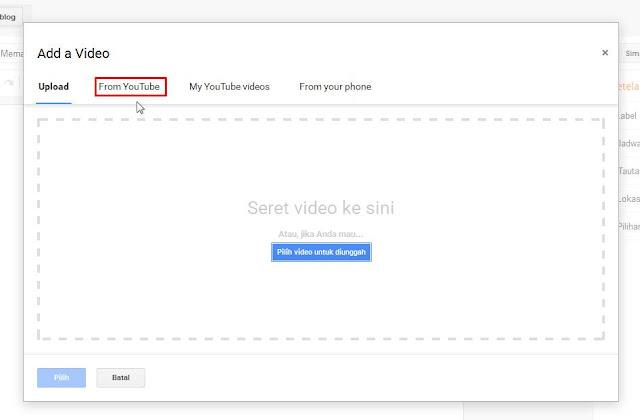 Cara Memasukkan Video Youtube Ke Postingan Blog Terbaru