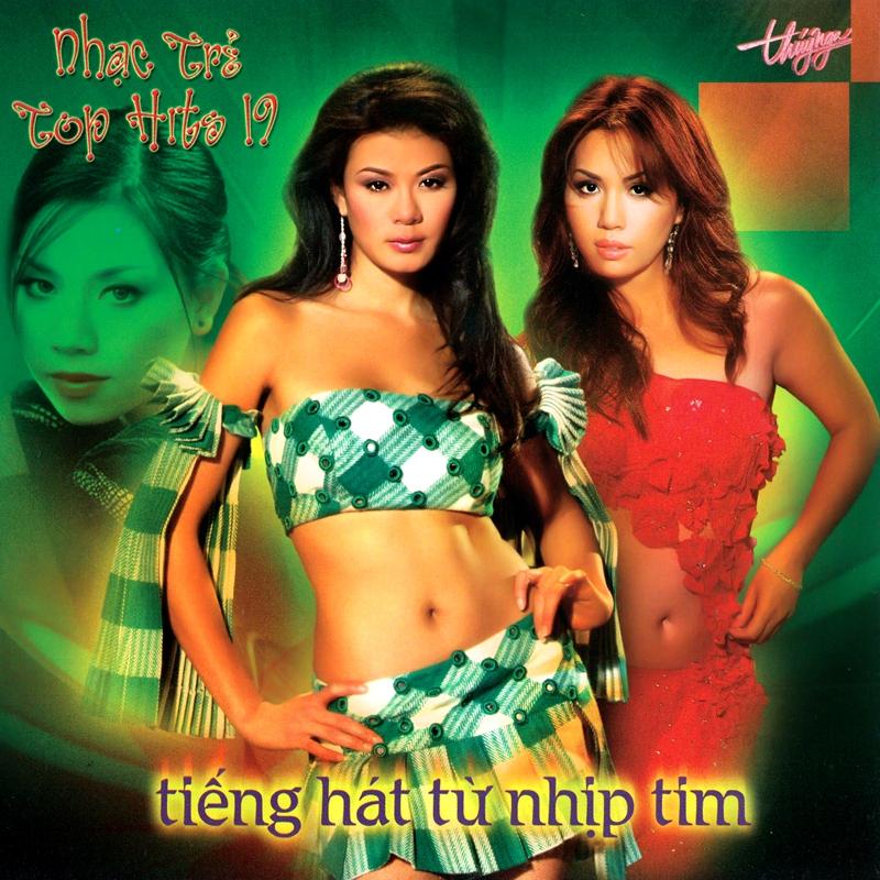 Thúy Nga CD322 - Tiếng Hát Từ Nhịp Tim - Top Hits 19 (NRG)