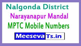 Narayanapur Mandal MPTC Mobile Numbers List Nalgonda District in Telangana State