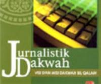 Jurnalistik Dakwah - Panduan Jurnalistik Islam