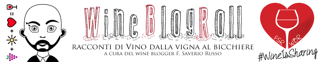 Wine Blog Roll - Il Blogger del Vino italiano