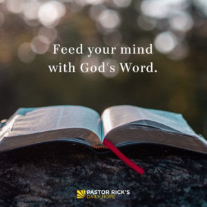 Feed Your Mind with God's Word by Rick Warren