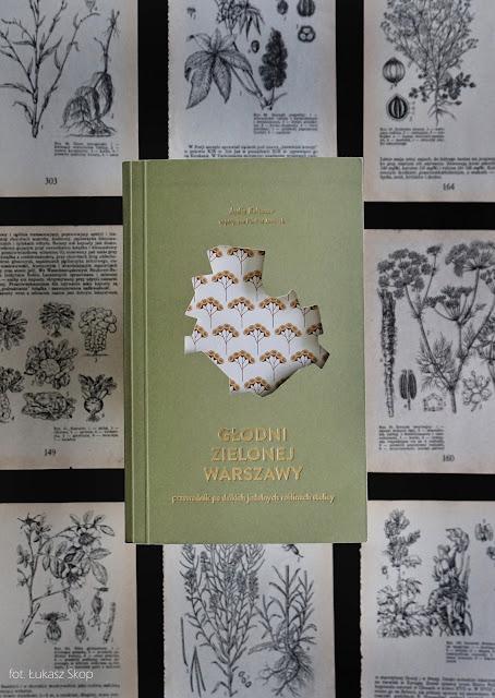 książka Głodni zielonej Warszawy