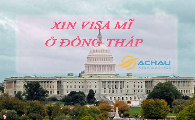 Xin visa Mĩ ở Đồng Tháp như thế nào ?