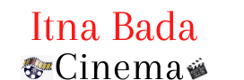 Itna Bada Cinema