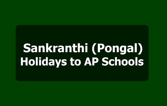Sankranthi Pongal Holidays to AP Schools