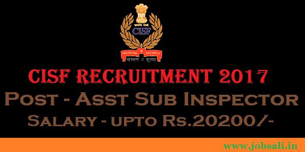 CISF posting, CISF Sub Inspector Recruitment, Govt Jobs in Mumbai