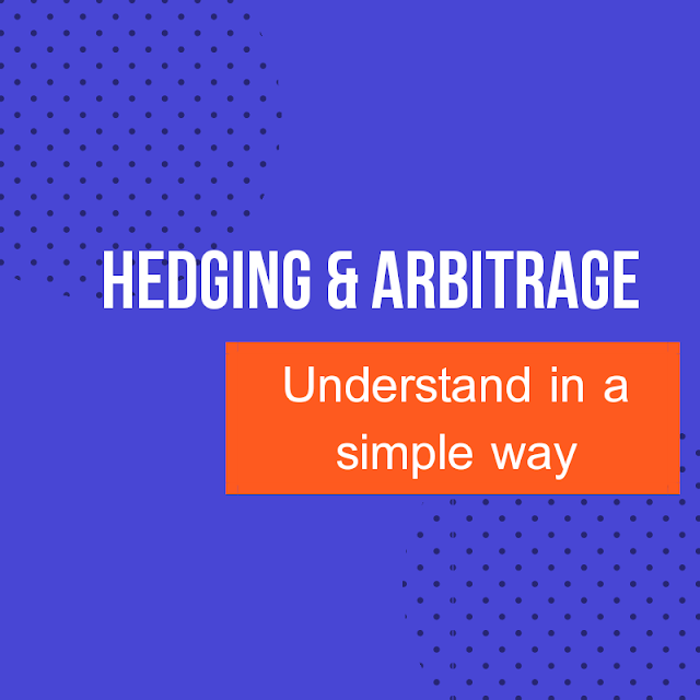 What Is Hedging and Arbitrage In Stock Market?