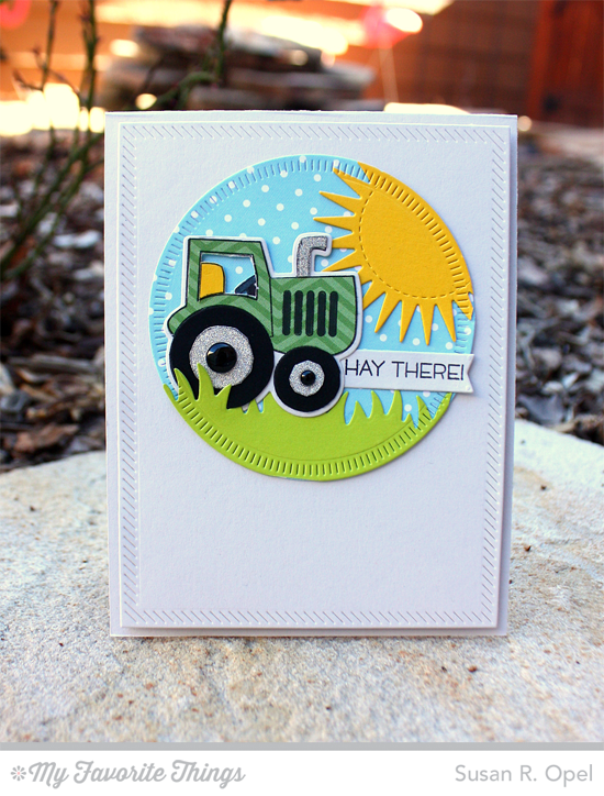 Hay There Card by Susan R. Opel featuring the Farm-tastic stamp set and Die-namics, Radiant Sun, Radial Stitched Circle STAX, and Inside &  Out Diagonal Stitched Rectangle STAX Die-namics #mftstamps