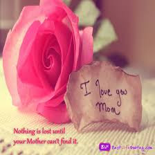 Love Quotes For Mother From Daughter: i love you mom