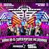 CD (AO VIVO) SUPER POP LIVE E MC DOURADO NO ABACATÃO FESTIVAL TREME DJ ELISON 20.11.2016