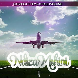 Catzico-ft.-Fey-&-Street-Volume-Ndizamshini-txacatxo