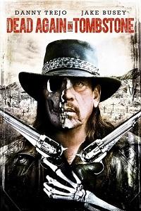 Watch Dead Again in Tombstone Online Free in HD