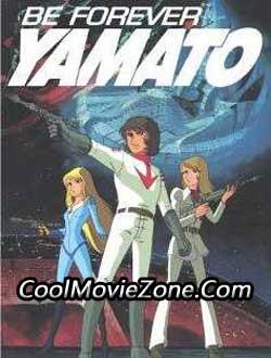 Be Forever Yamato (1980)