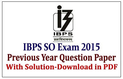 IBPS SO Previous Exam Question Paper
