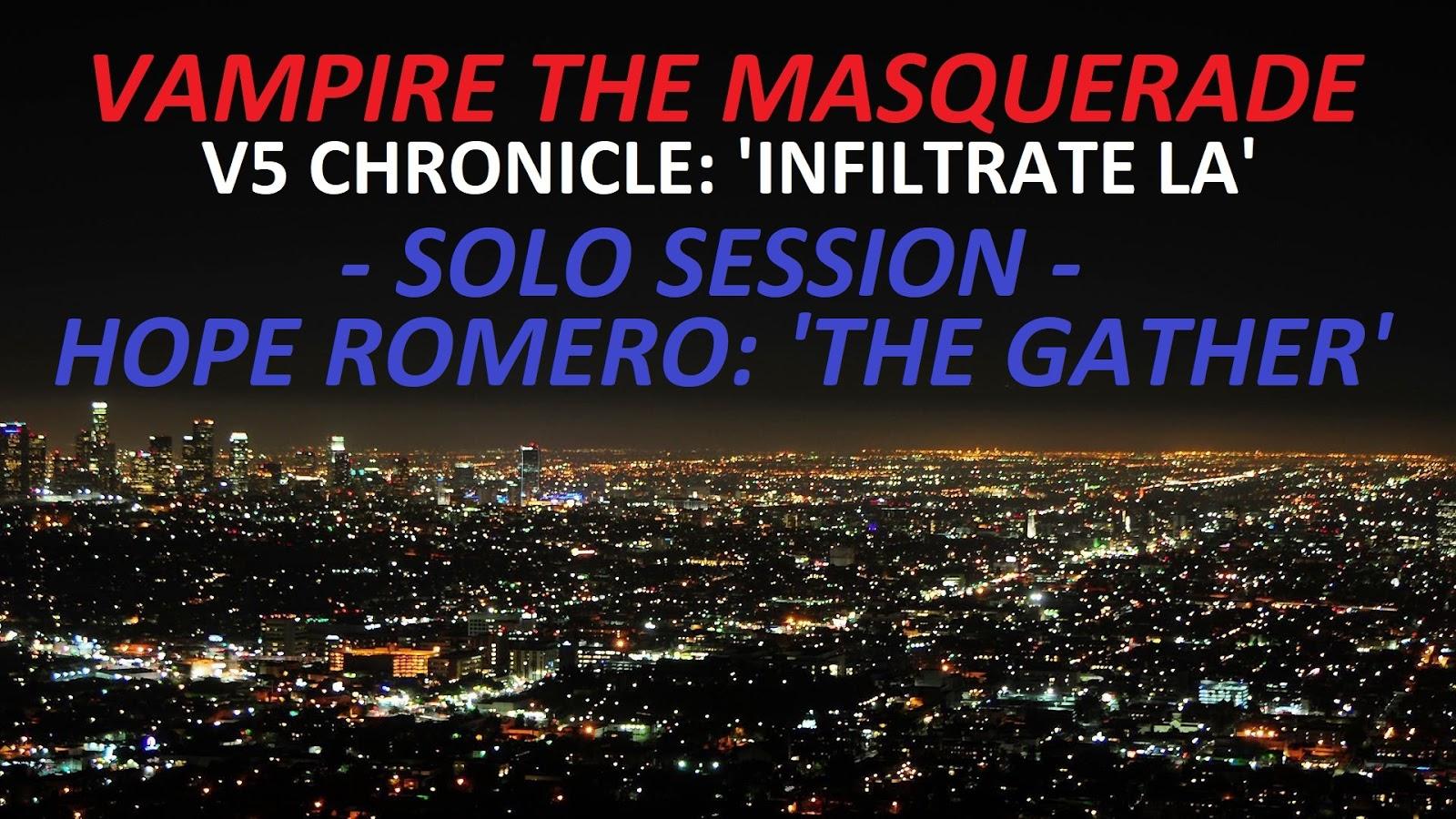 GMorts Chaotica: Vampire the Masquerade V5 - Solo Session - The Gather