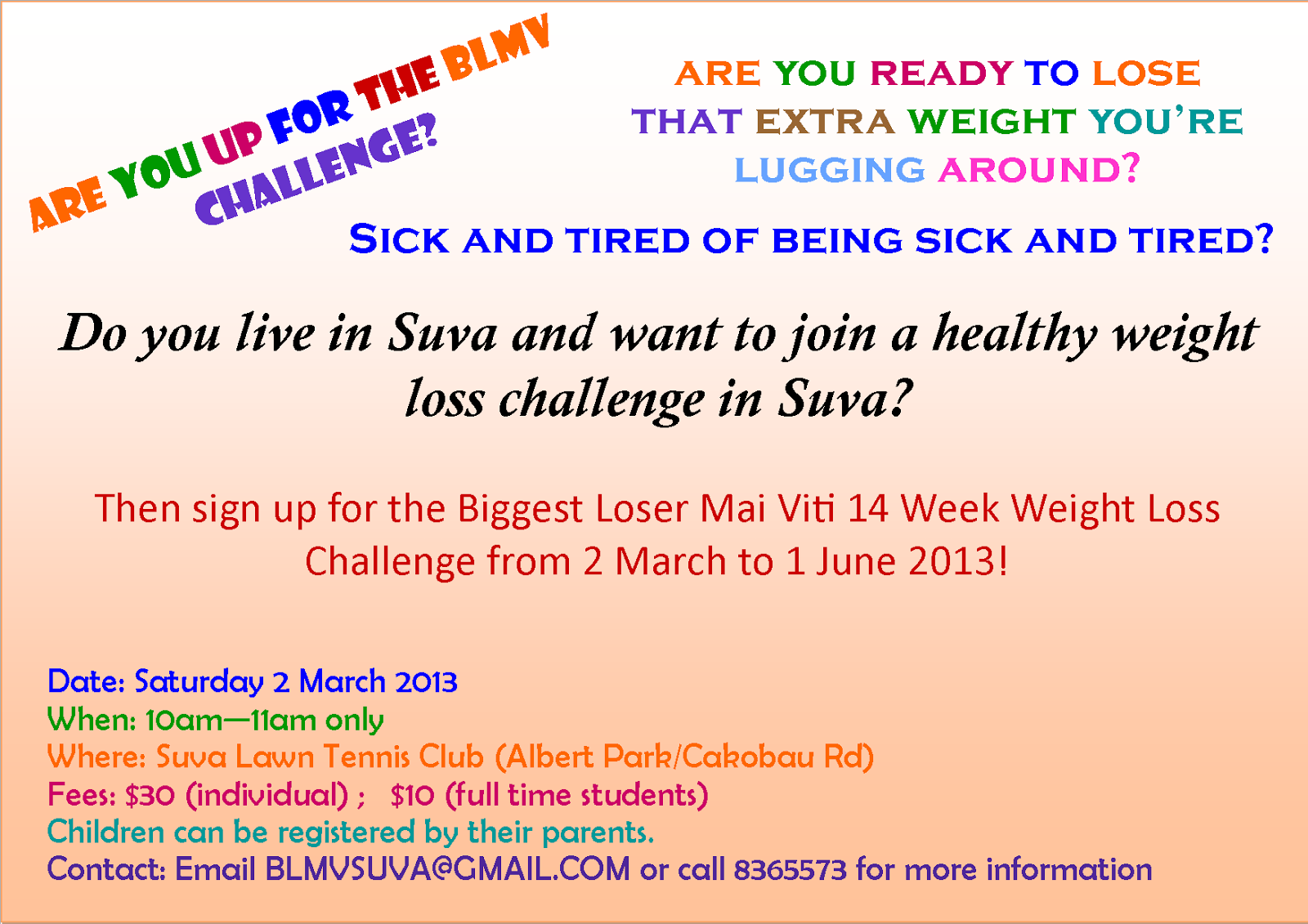 Biggest loser mai 39 viti suva for Weight loss challenge flyer template