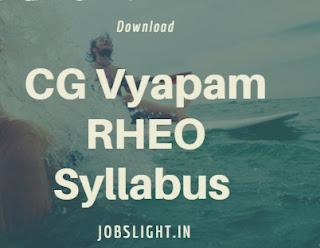 CG Vyapam RHEO Syllabus