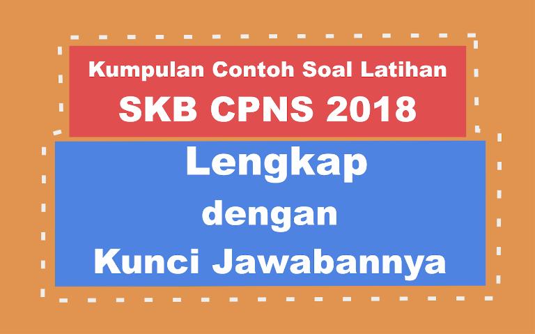 Kisi Kisi Kumpulan Contoh Soal Latihan Skb Cpns 2018