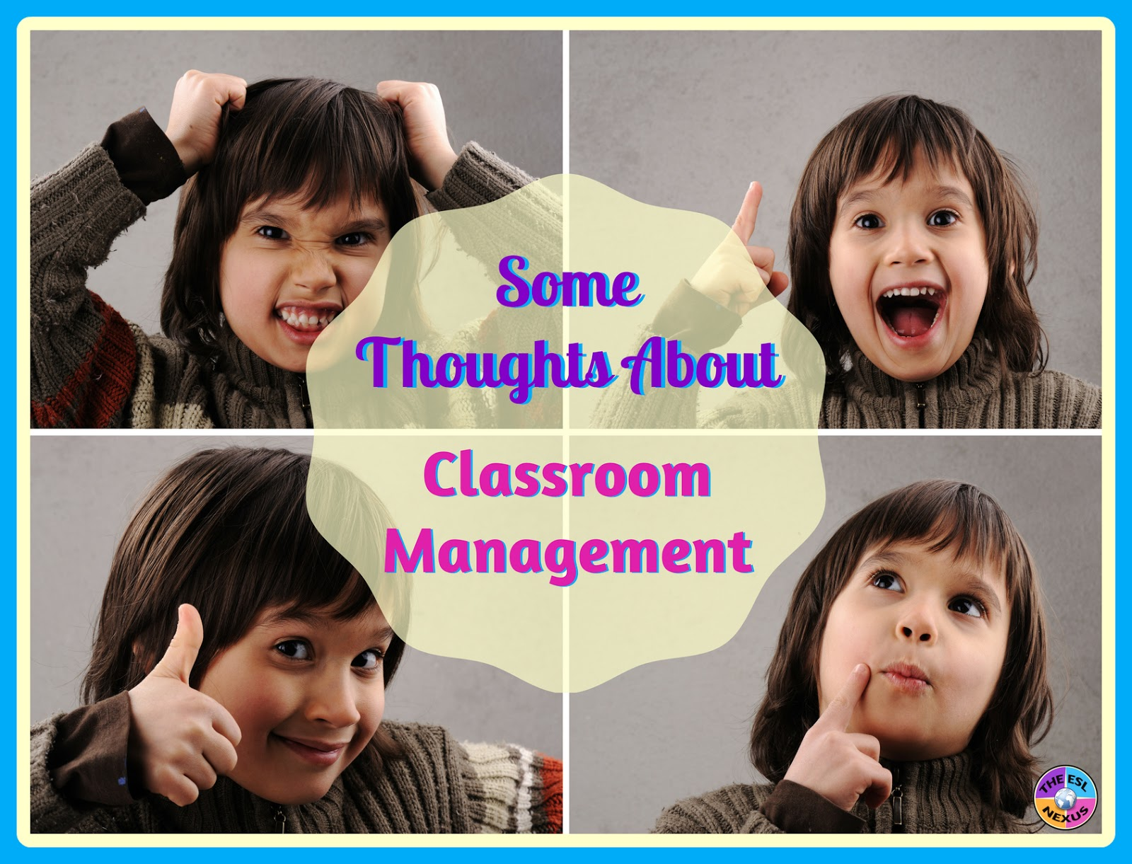 Some thoughts about classroom management