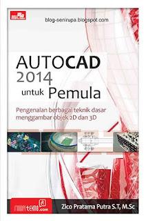 Pusat  Digital Dan Novel Digital Gratis Autocad 2014 Untuk Pemula - Zico Pratama Putra
