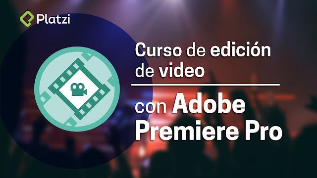 Edición de video con Premiere Pro (Platzi)