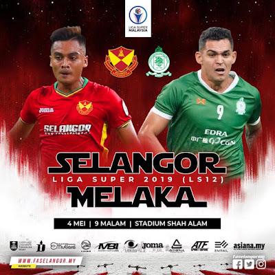 Live Streaming Selangor vs Melaka 4.5.2019 (Liga Super)
