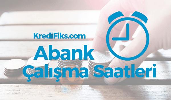 Abank Çalışma Saatleri 2018