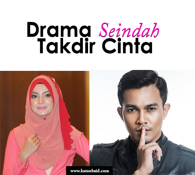 Senarai Pelakon Drama Seindah Takdir Cinta