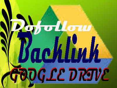 Tutorial Membuat Backlink Dofollow Google Drive Terbaru  Tutorial Membuat Backlink Dofollow Google Drive Terbaru