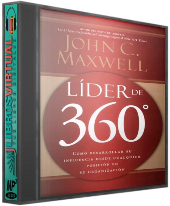 Líder de 360º – John C. Maxwell [AudioLibro]